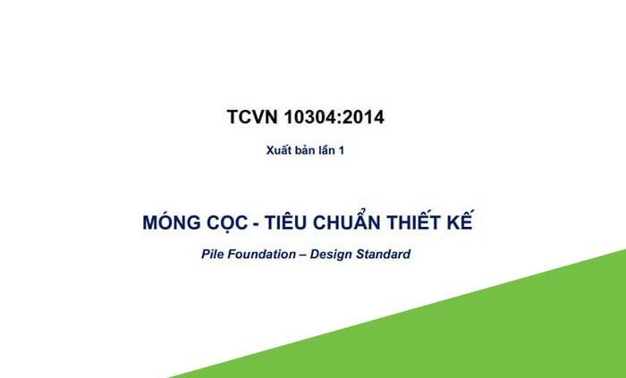 TCVN 10304:2014 - Móng cọc - tiêu chuẩn thiết kế